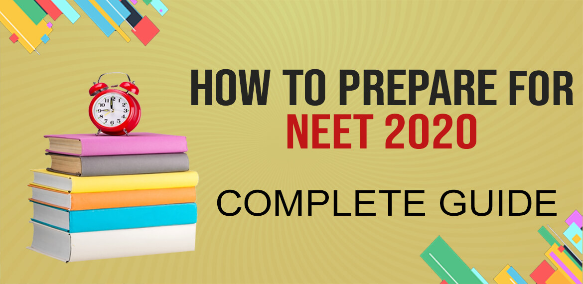 How to prepare for NEET 2020