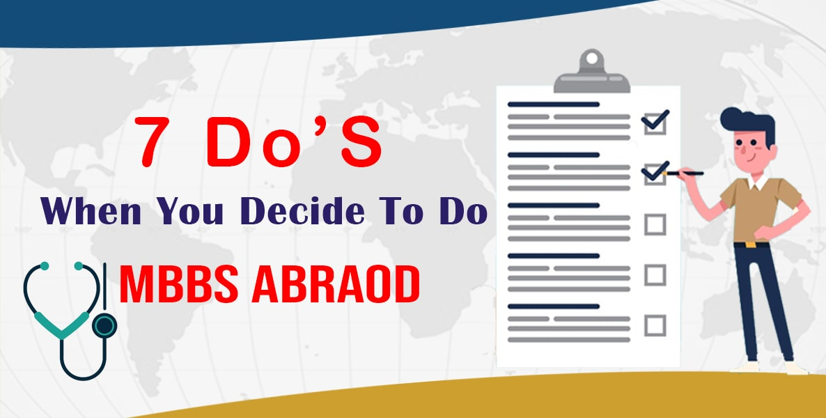 7 Do's When You Decide To Study MBBS Abroad