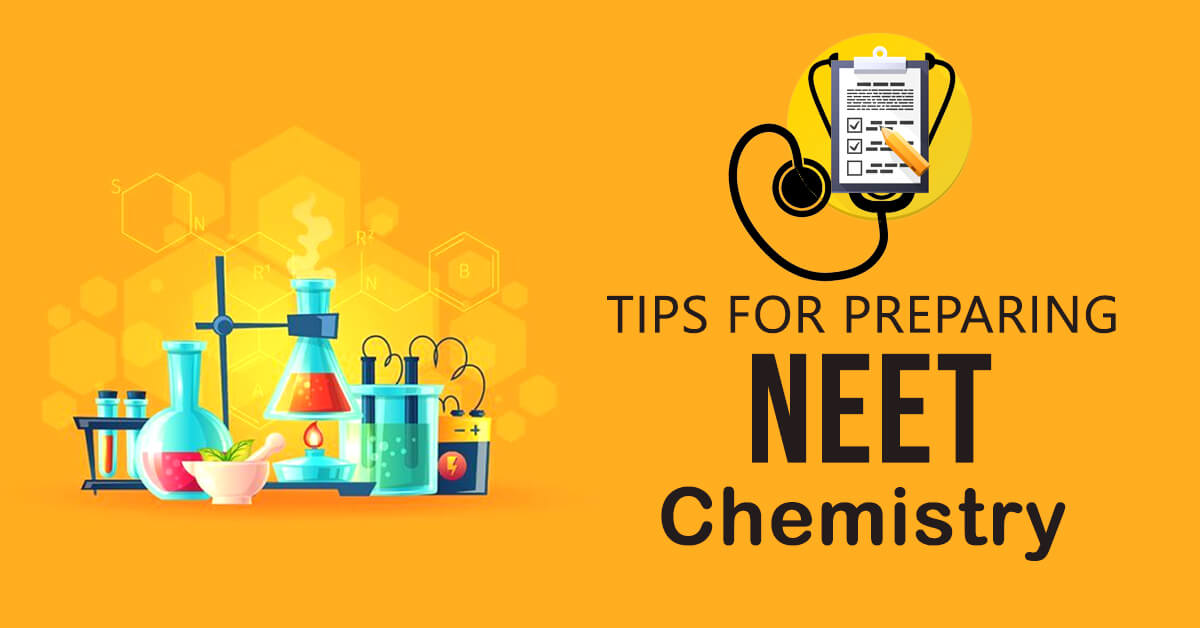 Tips for Preparing NEET Chemistry