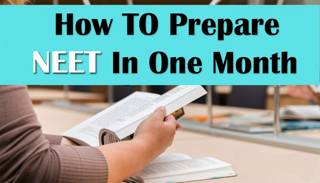 How To Prepare For NEET In One Month