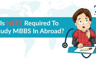 Is NEET Required to Study MBBS in Abroad