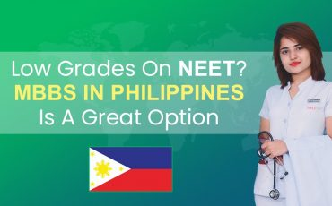 Low grades on NEET MBBS in Philippines is a great option