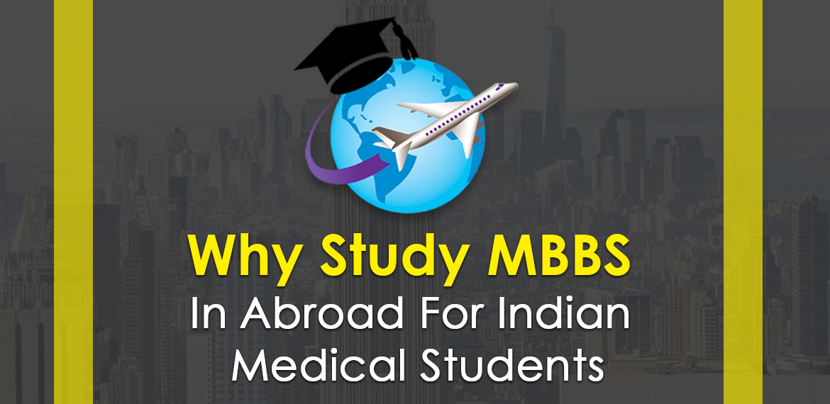 MBBS in abroad for Indian Medical Students